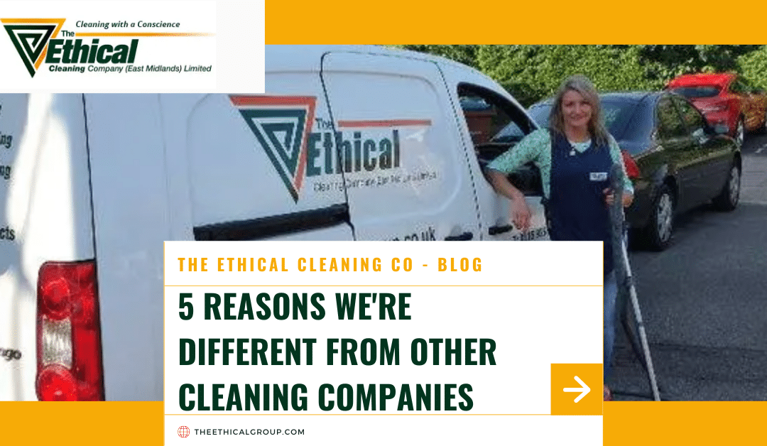 5 Reasons We're Different From Other Cleaning Companies