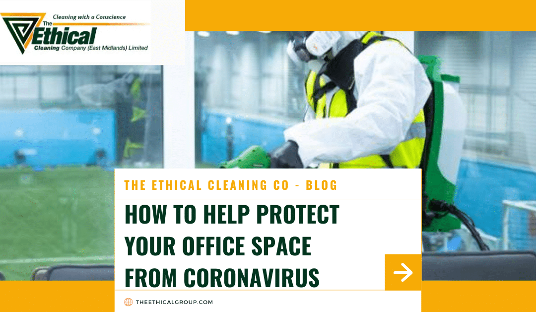How to Help Protect Your Office Space From Coronavirus